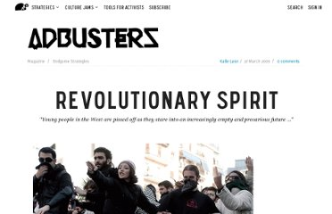 http://www.adbusters.org/magazine/82/editorial_revolutionary_spirit.html