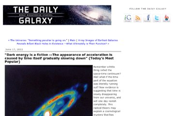 http://www.dailygalaxy.com/my_weblog/2011/06/-dark-energy-is-a-fiction-the-appearance-of-acceleration-is-caused-by-time-itself-gradually-slowing--1.html