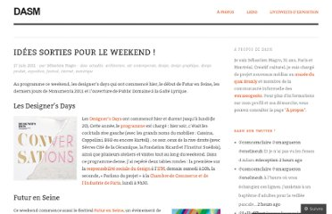 http://dasm.wordpress.com/2011/06/17/idees-sorties-pour-le-weekend/