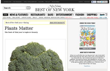 http://nymag.com/bestofny/food/2011/vegetables/