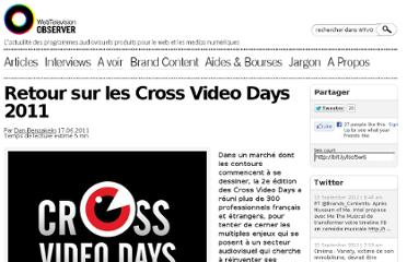 http://webtelevisionobserver.com/2011/06/retour-sur-les-cross-video-days-2011/