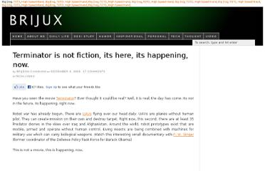 http://brijux.com/2009/12/06/terminator-is-not-fiction-its-here-its-happening-now/