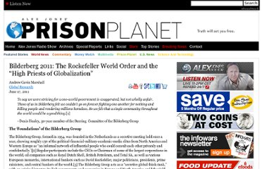 http://www.prisonplanet.com/bilderberg-2011-the-rockefeller-world-order-and-the-high-priests-of-globalization.html