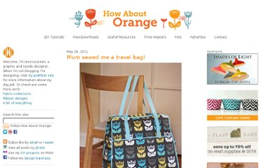 http://howaboutorange.blogspot.com/2011/05/mum-sewed-me-travel-bag.html