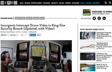 http://www.wired.com/dangerroom/2009/12/insurgents-intercept-drone-video-in-king-sized-security-breach/