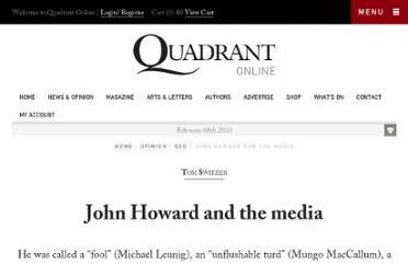 http://www.quadrant.org.au/blogs/qed/2010/02/john-howard-and-the-media