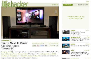 http://lifehacker.com/5813269/top-10-ways-to-power-up-your-home-theater-pc