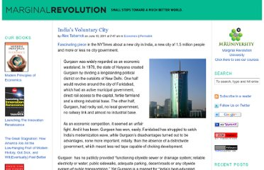 http://marginalrevolution.com/marginalrevolution/2011/06/indias-voluntary-city.html