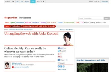 http://www.guardian.co.uk/technology/2011/jun/19/aleks-krotoski-online-identity-turkle