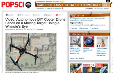 http://www.popsci.com/diy/article/2010-05/video-autonomous-diy-copter-drone-lands-moving-target-using-wiimotes-eye