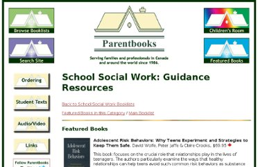 http://www.parentbooks.ca/School_SW_Guidance_Resources.html