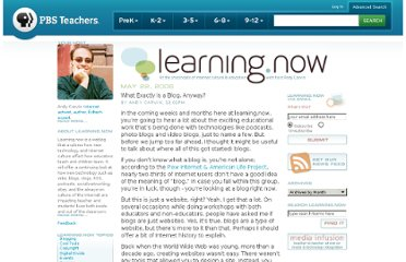 http://www.pbs.org/teachers/learning.now/2006/05/what_exactly_is_a_blog_anyway.html