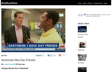 http://www.deathandtaxesmag.com/103785/santorum-has-gay-friends/
