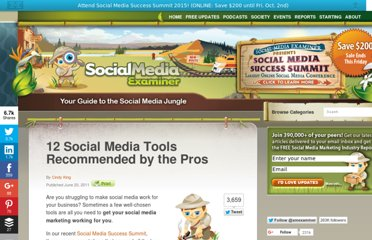 http://www.socialmediaexaminer.com/12-social-media-tools-recommended-by-the-pros/