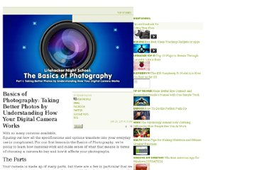 http://lifehacker.com/5813504/basics-of-photography-part-i-taking-better-photos-by-understanding-how-your-digital-camera-works