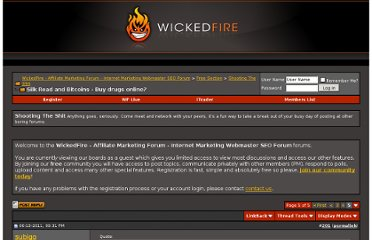 http://www.wickedfire.com/shooting-shit/125828-silk-road-bitcoins-buy-drugs-online-5.html