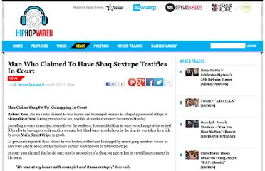 http://hiphopwired.com/2011/06/20/man-who-claimed-to-have-shaq-sextape-testifies-in-court/