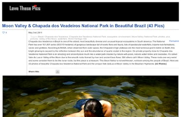 http://www.lovethesepics.com/2011/05/moon-valley-chapada-dos-veadeiros-national-park-in-beautiful-brazil-43-pics/