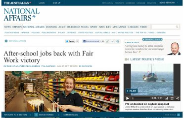 http://www.theaustralian.com.au/national-affairs/after-school-jobs-back-with-fair-work-victory/story-fn59niix-1226078855718
