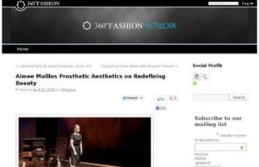 http://blog.360fashion.net/2009/04/aimee-mullins-prosthetic-aesthetics-redefining-beauty.php