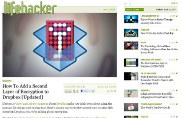 http://lifehacker.com/5794486/how-to-add-a-second-layer-of-encryption-to-dropbox