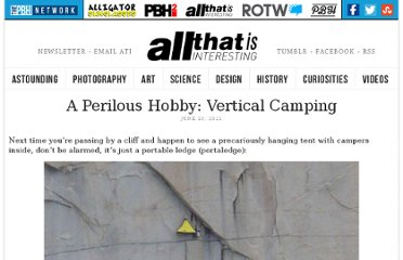 http://all-that-is-interesting.com/post/6375506113/a-perilous-hobby-vertical-camping
