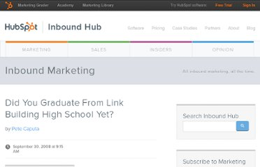 http://blog.hubspot.com/blog/tabid/6307/bid/4334/Did-You-Graduate-From-Link-Building-High-School-Yet.aspx