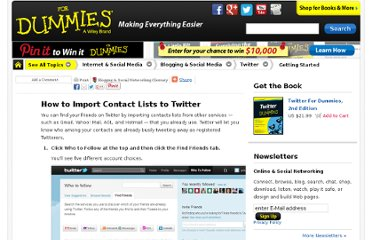 http://www.dummies.com/how-to/content/how-to-import-contact-lists-to-twitter.html