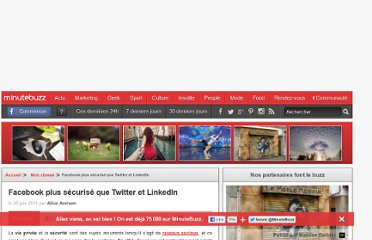 http://www.minutebuzz.com/2011/06/20/facebook-plus-securise-que-twitter-et-linkedin/