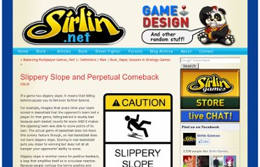 http://www.sirlin.net/articles/slippery-slope-and-perpetual-comeback.html