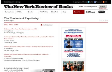 http://www.nybooks.com/articles/archives/2011/jul/14/illusions-of-psychiatry/?pagination=false