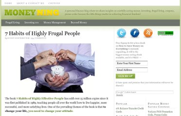 http://moneyning.com/frugality/7-habits-of-highly-frugal-people/