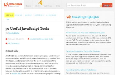 http://coding.smashingmagazine.com/2009/02/08/50-extremely-useful-javascript-tools/