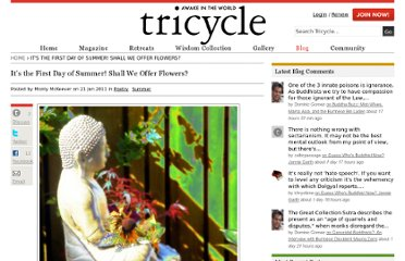 http://www.tricycle.com/blog/its-first-day-summer-shall-we-offer-flowers