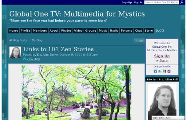 http://www.globalone.tv/profiles/blogs/links-to-101-zen-stories