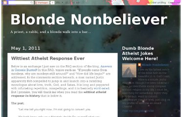 http://www.blondenonbeliever.com/2011/05/wittiest-atheist-response-ever.html