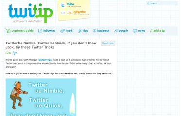 http://www.twitip.com/twitter-be-nimble-twitter-be-quick-if-you-dont-know-jack-try-these-twitter-tricks/