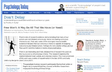 http://www.psychologytoday.com/blog/dont-delay/201106/free-wont-it-may-be-all-we-have-or-need
