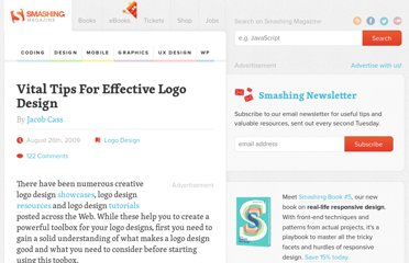 http://www.smashingmagazine.com/2009/08/26/vital-tips-for-effective-logo-design/