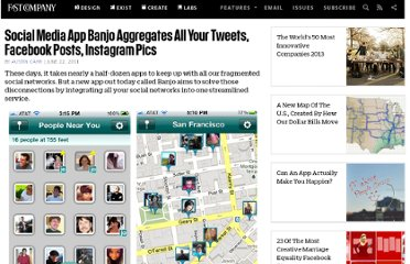 http://www.fastcompany.com/1762145/social-media-app-banjo-aggregates-all-your-tweets-facebook-posts-instagram-pics