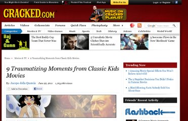 http://www.cracked.com/article_19265_9-traumatizing-moments-from-classic-kids-movies.html