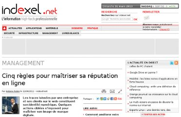 http://www.indexel.net/article/cinq-regles-d-or-pour-maitriser-sa-reputation-en-ligne-3386.html