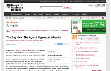 http://hbr.org/2011/07/the-big-idea-the-age-of-hyperspecialization/ar/1