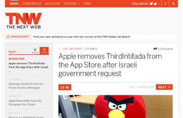 http://thenextweb.com/apple/2011/06/23/apple-removes-thirdintifada-from-the-app-store-after-israeli-government-request/