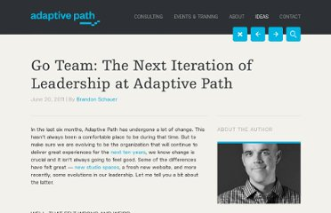 http://adaptivepath.com/ideas/go-team-the-next-iteration-of-leadership-at-adaptive-path#When:17:38:21Z