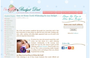 http://www.thebudgetdiet.com/easy-at-home-teeth-whitening-for-any-budget