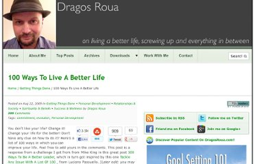 http://www.dragosroua.com/100-ways-to-live-a-better-life/