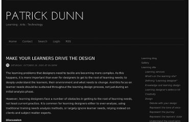 http://patrickdunn.squarespace.com/make-learners-drive-your-desig/