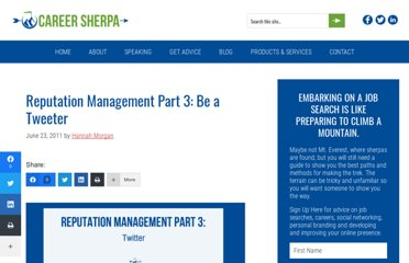 http://careersherpa.net/reputation-management-part-3-be-a-tweeter/