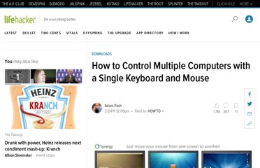 http://lifehacker.com/254648/how-to-control-multiple-computers-with-a-single-keyboard-and-mouse